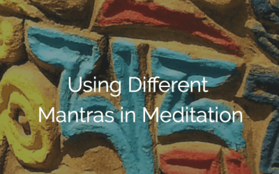 Using Different Mantras in Meditation