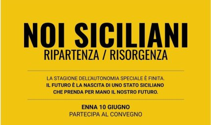 """""""Sicilia Stato sovrano, referendum subito"""": riunione ad Enna per passare dalla teoria alla pratica"""