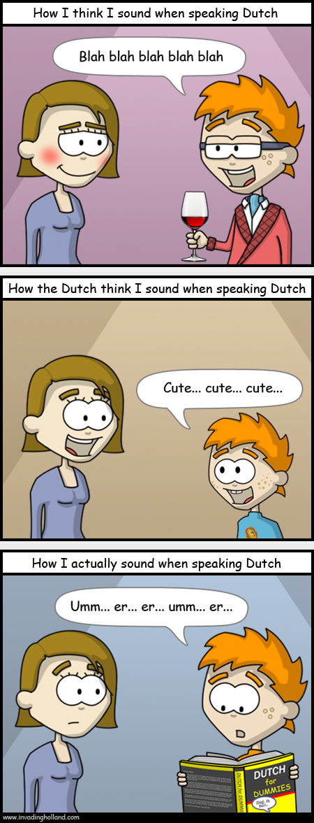 How I sound when speaking Dutch