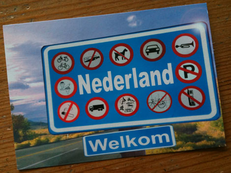 Welcome To Holland Post Card