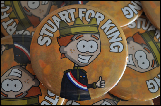 Stuart For King Badges 2