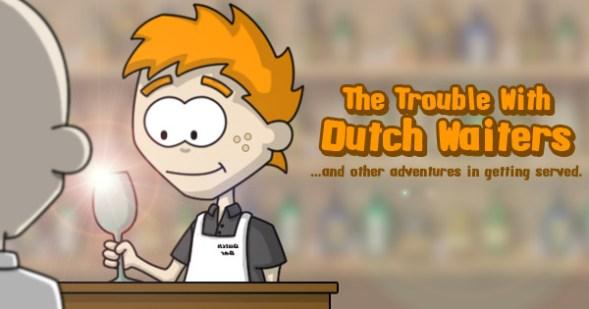 Dutch Waiters