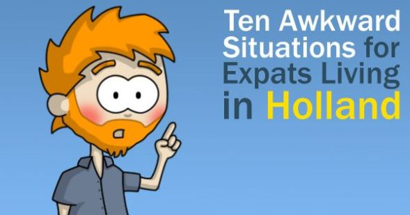 Awkward Situations for Expats Living in Holland