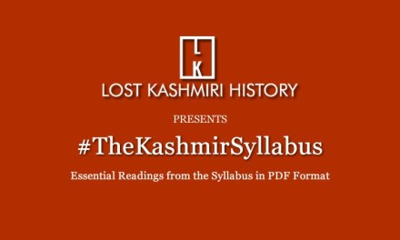Lost Kashmiri History Brings Us Actual Reading Material from #TheKashmirSyllabus