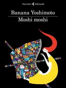 Moshi moshi Yoshimoto