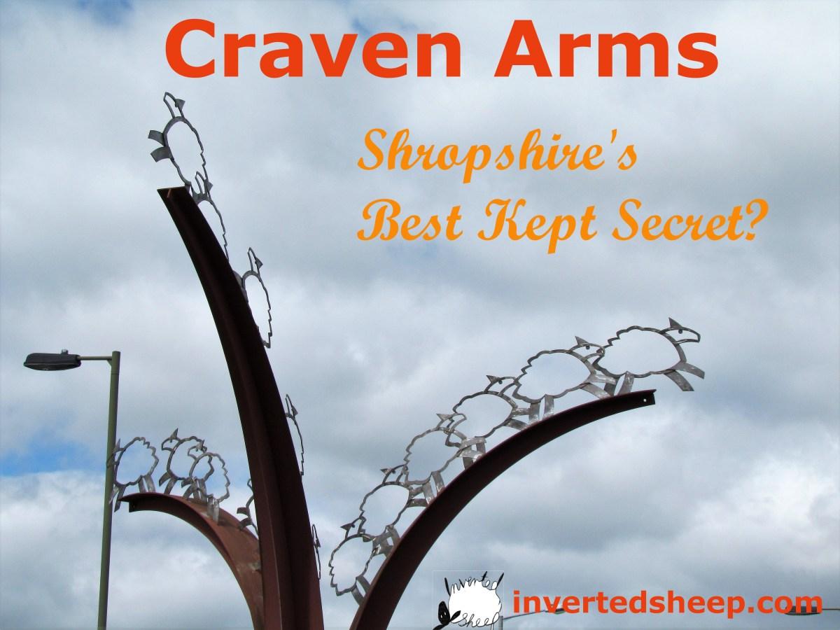Is Craven Arms Shropshire's Best Kept Secret?