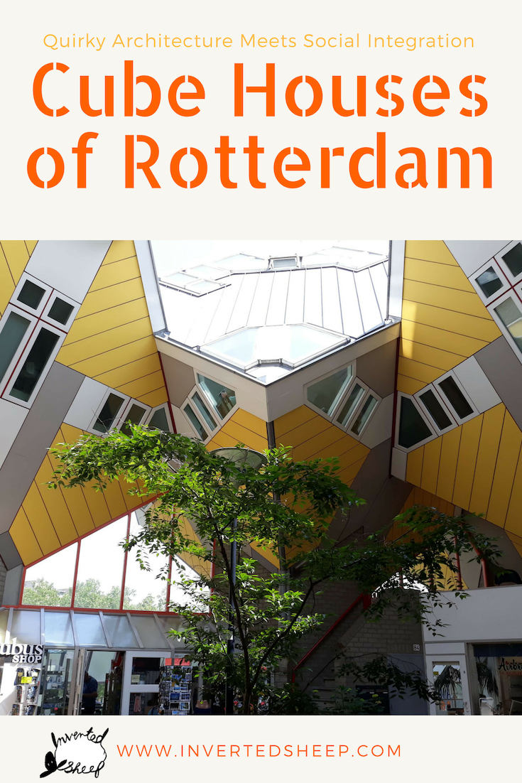 The Cube Houses of Rotterdam – Quirky Architecture Meets Social Integration