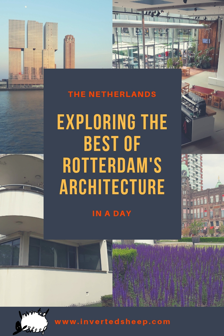 Exploring the Best of Rotterdam's Architecture