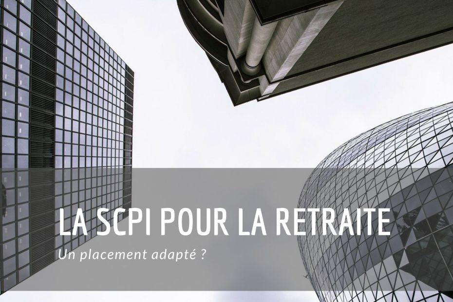 la SCPI pour la retraite