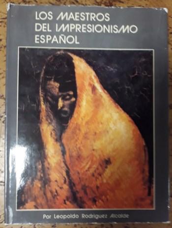 Los maestros del Impresionismo español