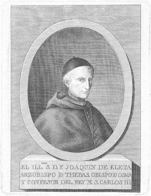 Anónimo, Ilmo. Sr. D. Fr. Joaquín de Eleta, grabado que ilustra la Descripción histórica del obispado de Osma, de J. Loperráez (Madrid, 1788), Madrid, Biblioteca Nacional de España.
