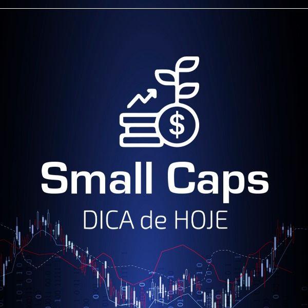 DICA DO DIA Small Caps com analista  Daniel Nigri