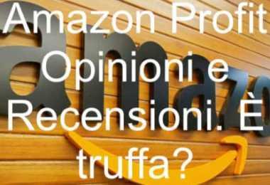 Amazon Profit Opinioni e Recensioni Truffa