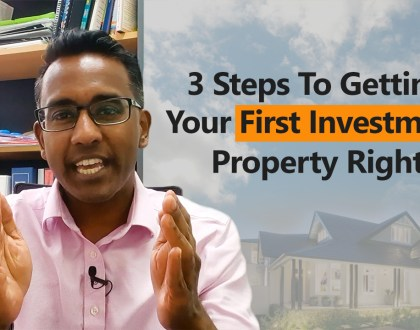 How to Get Your First Investment Property Right – 3 Simple Steps