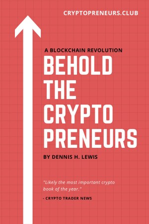 Behold the Cryptopreneurs Cover Image