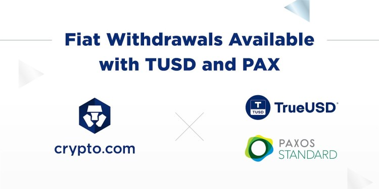 Fiat Withdrawals Available With TUSD and PAX