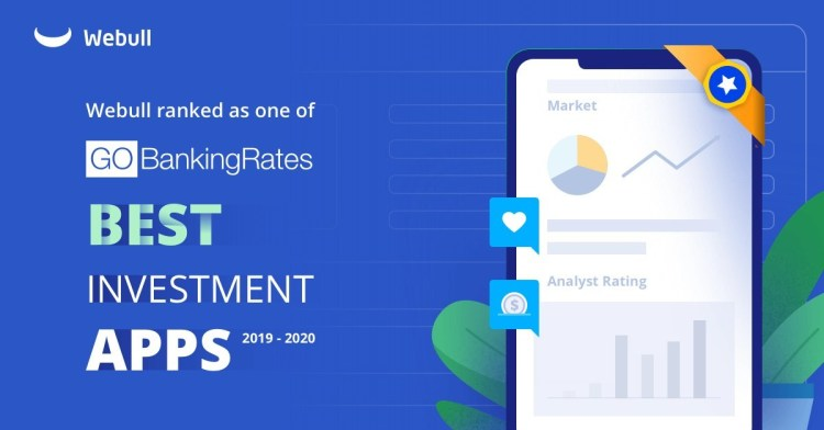 "Webull Named One Of GoBankingRates ""Best Investment Apps"""