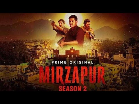 Mirzapur Season 2 Web Series