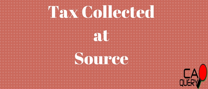 Tax Collected at Source in India: Rates & TDS Difference 2016