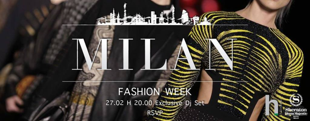 27.02 Milan Fashion Week @ Hotel Sheraton Diana