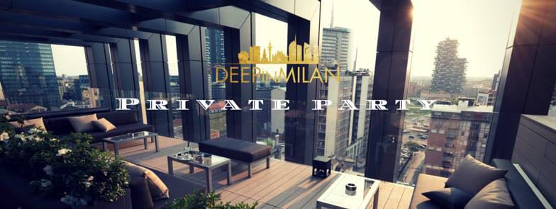 27.05 Deep In Milan Private Party – ROOFTOP LaGare Hotel