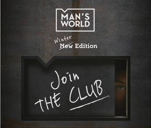 29.11 |  Man's World Winter Edition – Pre Opening