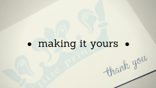 making it yours blog post title baby shower thank you card custom customized blue prince crown