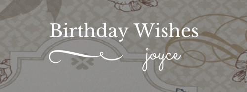 birthday wishes joyce blog title
