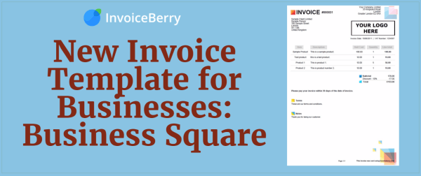 Check out our new invoice template for businesses: Business Square!