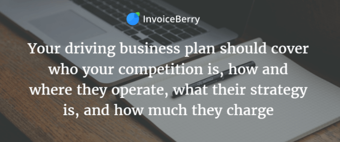 Your driving business needs to have a good, well-researched business plan