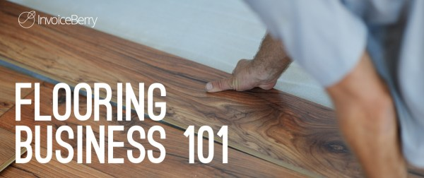 Read here to get started on your new flooring business today