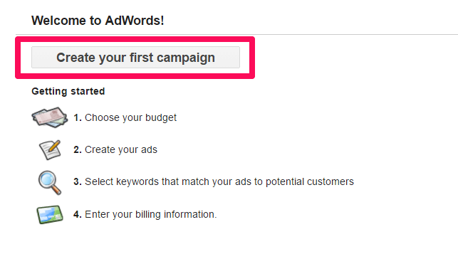 Now we have everything we need to create our first Google Adwords campaign