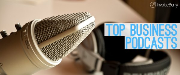 Top business podcasts to listen to