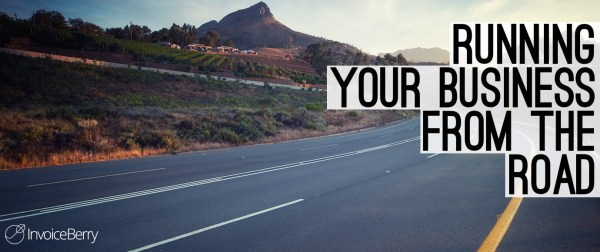 Running your business from the road can be a viable and freeing option.