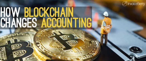 How blockchain technology changes the accounting market.