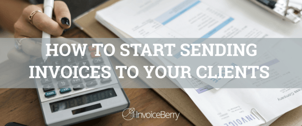 Start sending invoices to your clients using InvoiceBerry.
