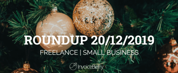 small-business-freelance-roundup-20-12-2019