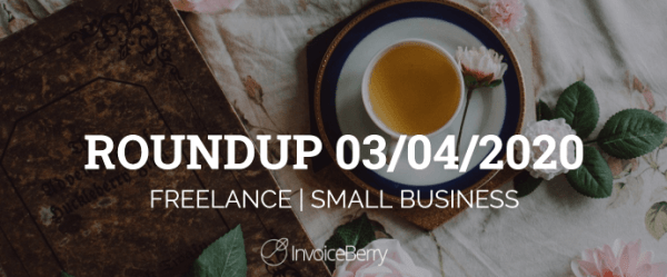 small-business-freelance-roundup-03-04-20