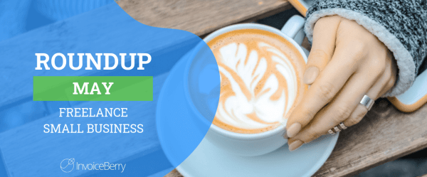 small-business-freelance-roundup-may