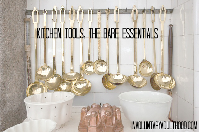 Kitchen Tools: The Bare Essentials