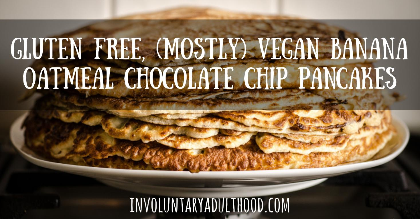 Food for One: Gluten Free, (Mostly) Vegan Banana Oatmeal Chocolate Chip Pancakes