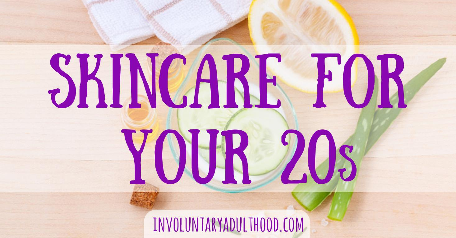 Skincare for Your 20s