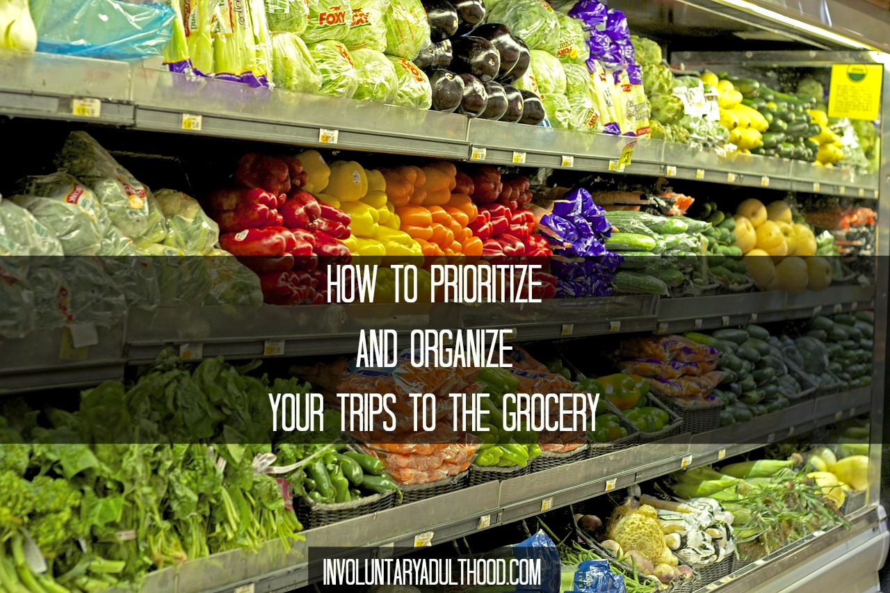 How to Prioritize and Organize Your Trips to the Grocery