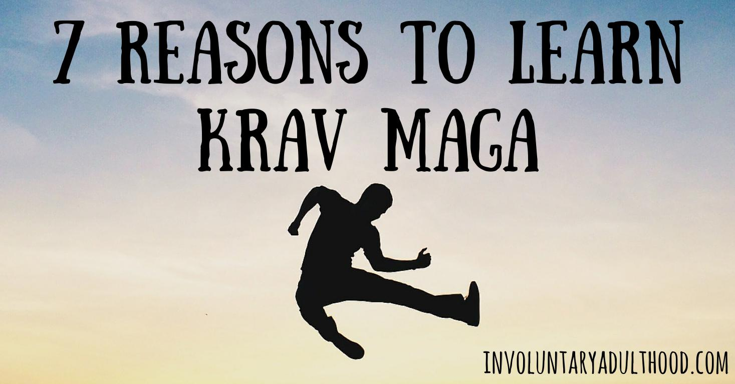 7 Reasons to Learn Krav Maga