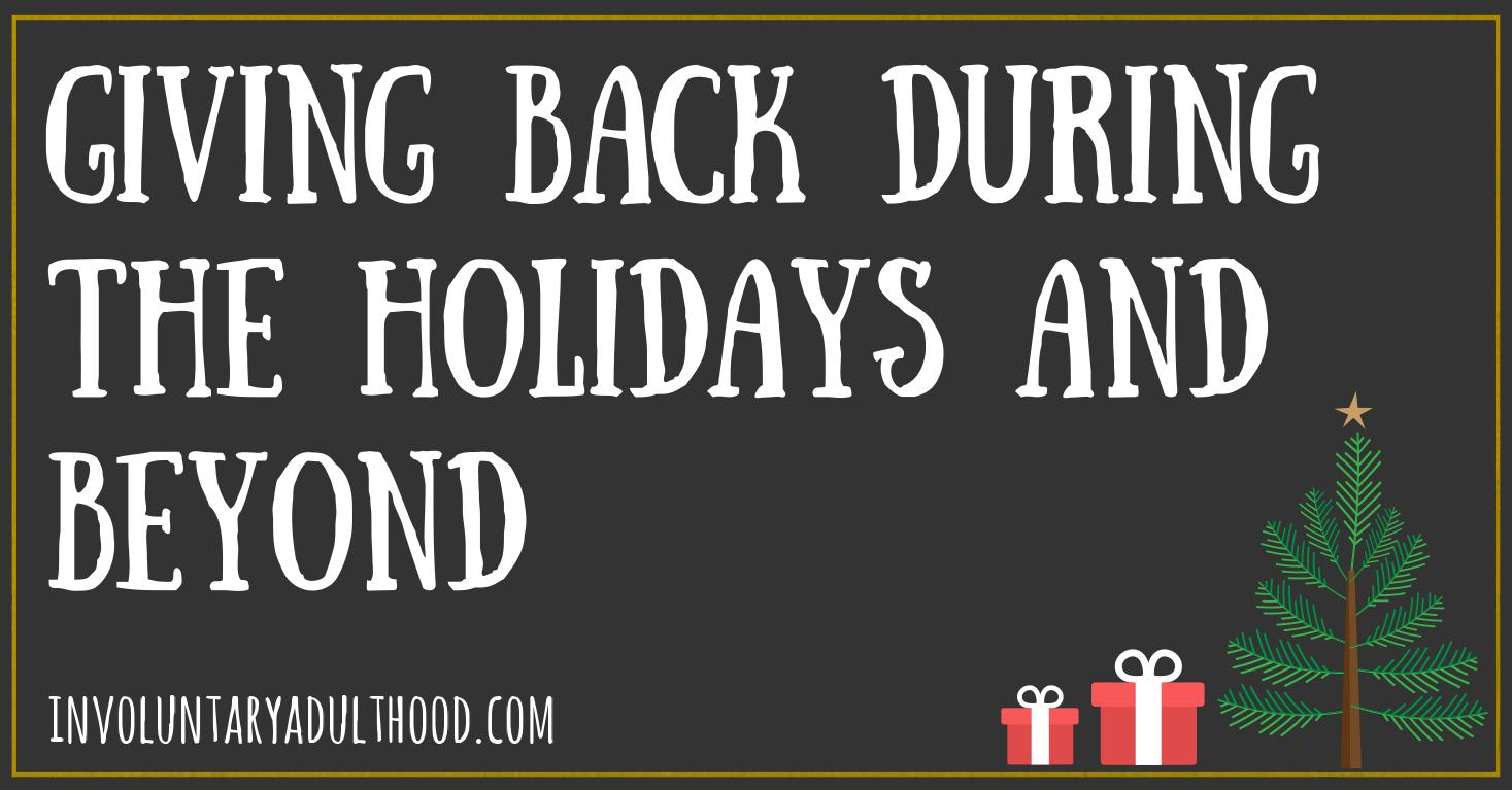 Giving Back During the Holidays and Beyond