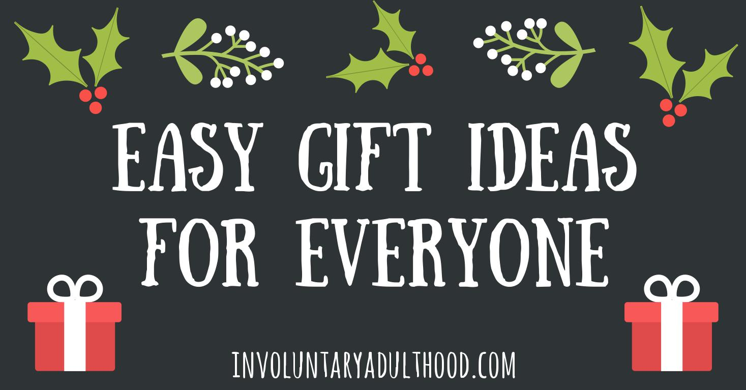 Easy Gift Ideas for Everyone
