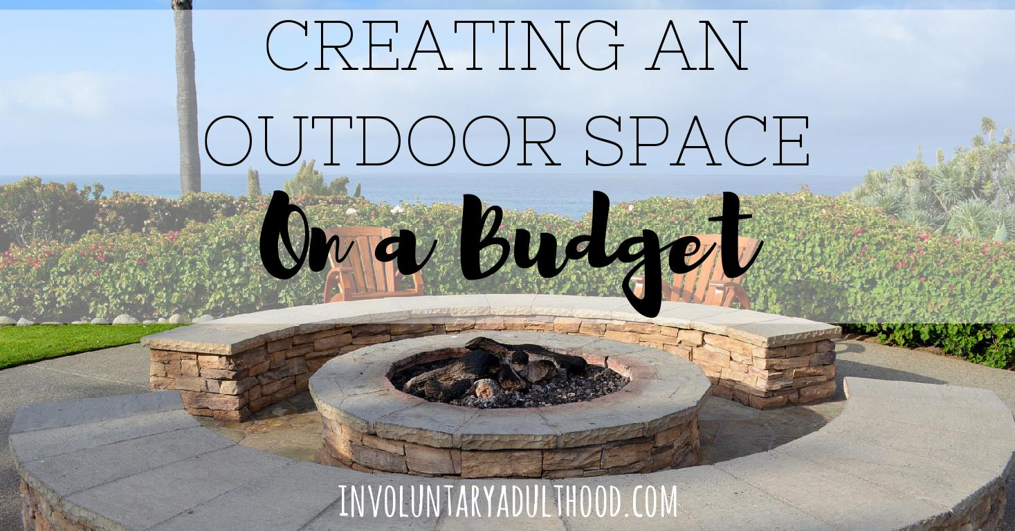 Creating an Outdoor Space on a Budget