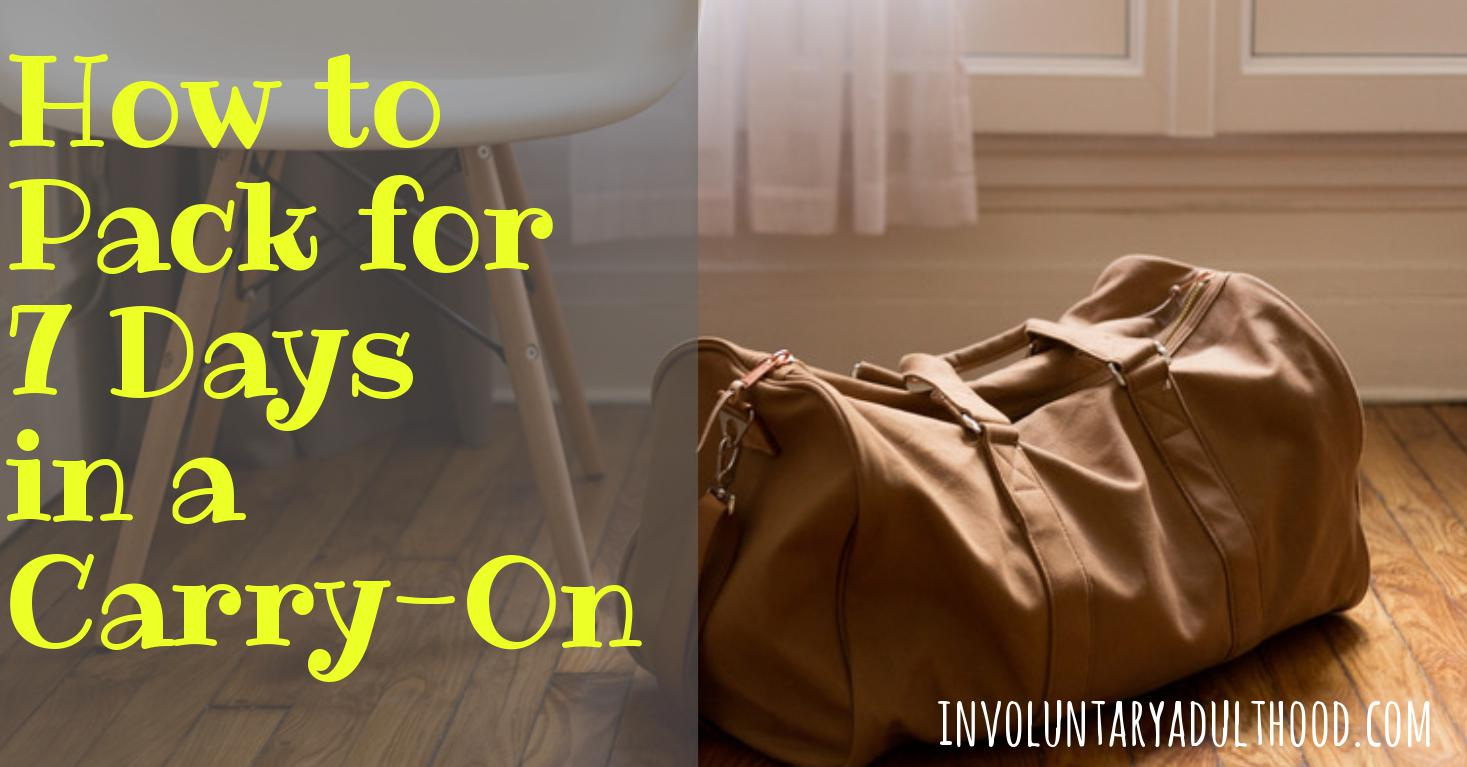 How to Pack for 7 Days in a Carry-On