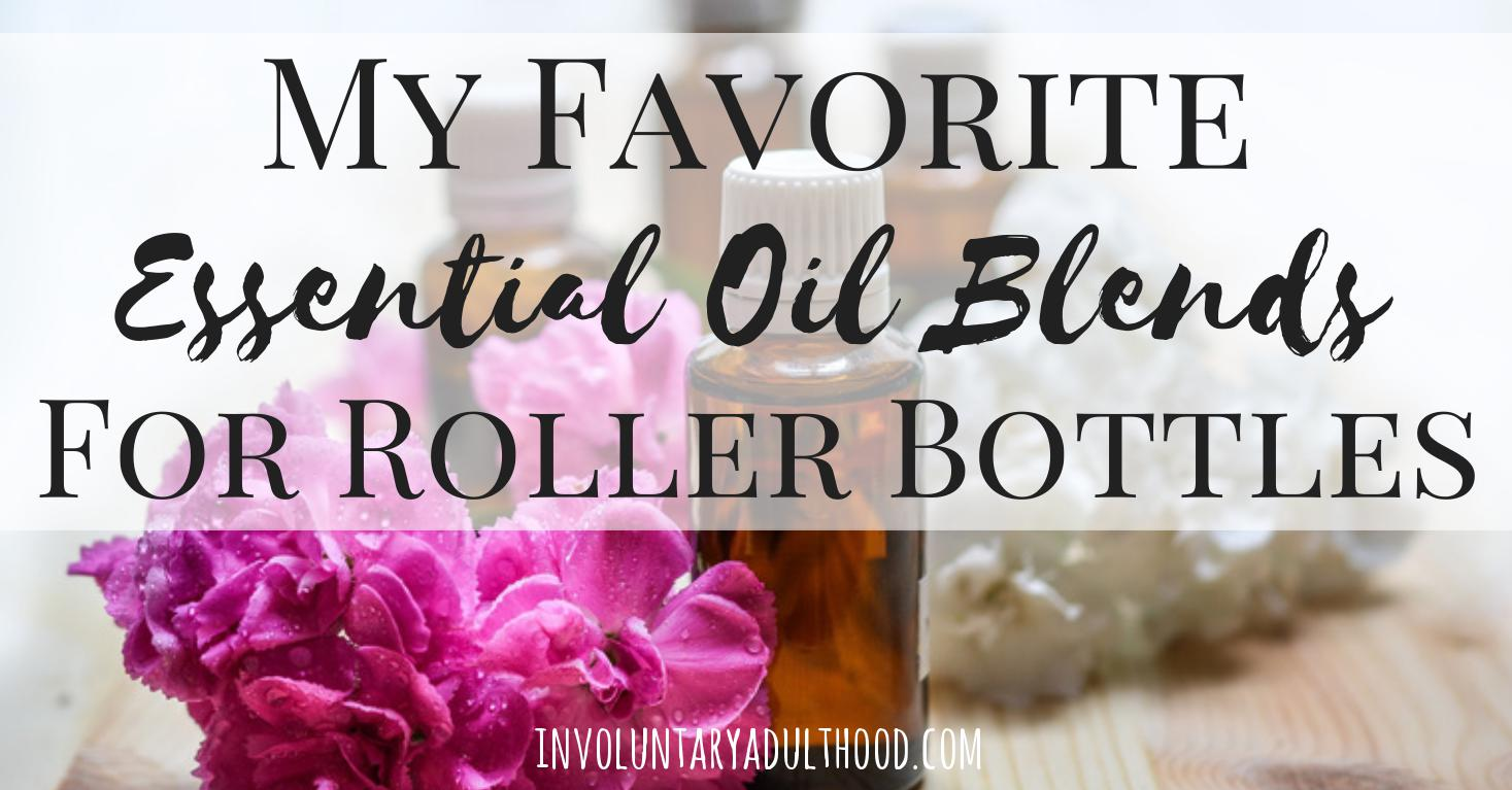 My Favorite Essential Oil Blends for Roller Bottles
