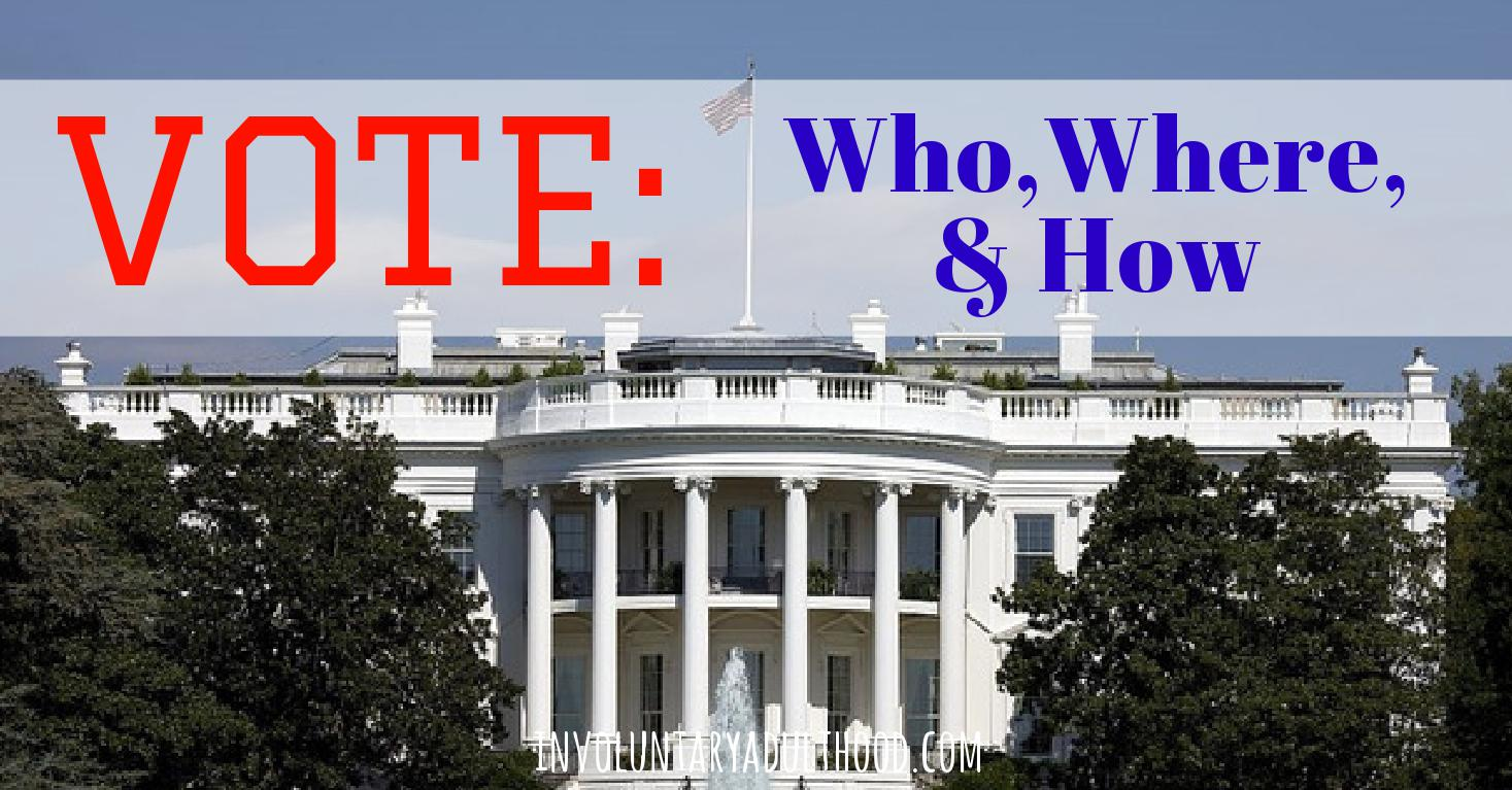 VOTE: Who, Where, and How